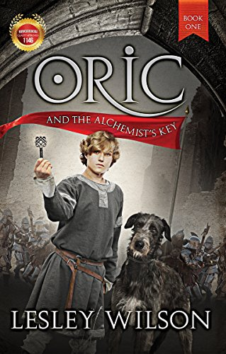 Oric and the Alchemist's Key - - suitable for teens, young adults and adults (The Oric Trilogy Book 1) (English Edition)