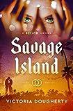 Savage Island: A Breath Novel (English Edition)