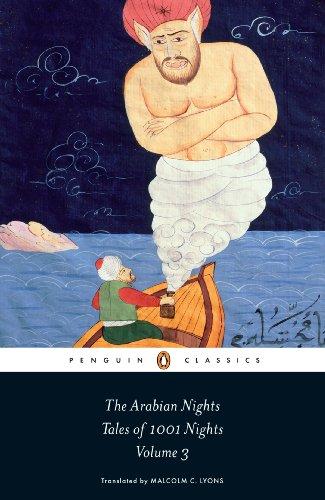 The Arabian Nights: Tales of 1,001 Nights: Volume 3 (The Arabian Nights or Tales from...