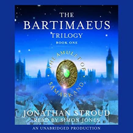 The Amulet of Samarkand: The Bartimaeus Trilogy, Book 1
