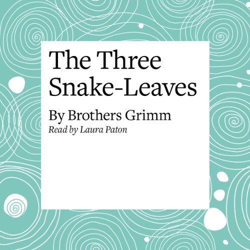 The Three Snake-Leaves cover art
