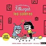 Les colères - 3 histoires pour les comprendre et des conseils pour s'apaiser - Isabelle Filliozat - Dès 4 ans (03) de Virginie Limousin