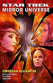 Star Trek: Mirror Universe: Obsidian Alliances by [Peter David, Keith R. A. DeCandido, Sarah Shaw]