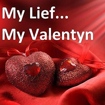 My Lief (My Valentyn)