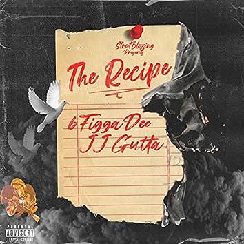The Recipe (feat. JJ Gutta)