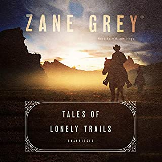 Tales of Lonely Trails audiobook cover art