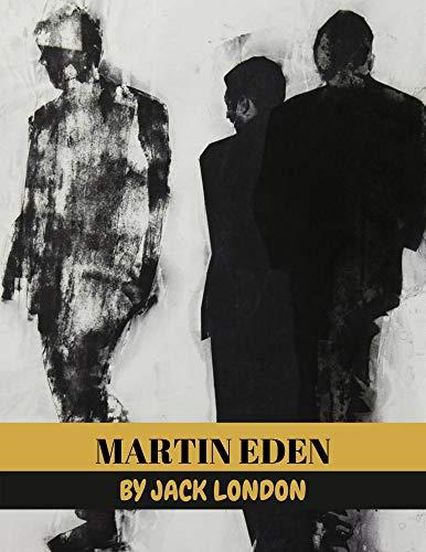 Martin Eden by Jack London (English Edition)