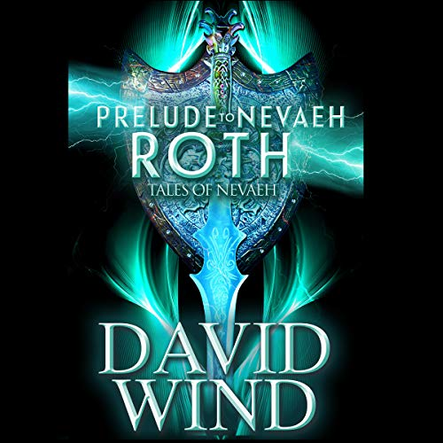 Prelude to Nevaeh: Roth's Story audiobook cover art