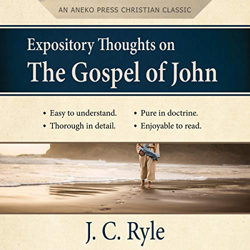 Couverture de Expository Thoughts on the Gospel of John (Annotated, Updated)