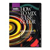 How to Mix & Use Color