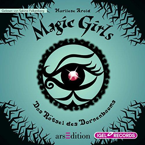 Das Rätsel des Dornenbaums     Magic Girls 3              Autor:                                                                                                                                 Marliese Arold                               Sprecher:                                                                                                                                 Sabine Falkenberg                      Spieldauer: 3 Std. und 50 Min.     9 Bewertungen     Gesamt 4,9