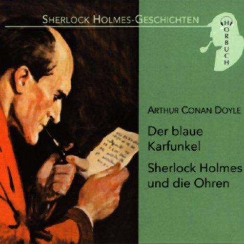 Der blaue Karfunkel - Sherlock Holmes und die Ohren cover art