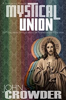 Mystical Union : Stuff they never told you about the finished work of the Cross
