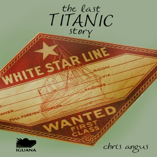 The Last Titanic Story cover art