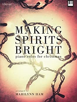 Making Spirits Bright  Piano Solos for Christmas