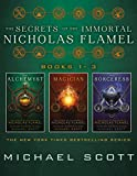 The Secrets of the Immortal Nicholas Flamel (Books 1-3): The Alchemyst; The Magician; The Sorceress