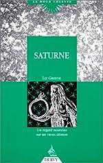 Saturne. Un regard nouveau sur un vieux démon de Liz Greene