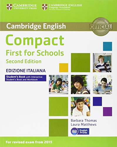 Compact First for Schools. Second Edition. Student's Book Without Answers. Interactive Book [Lingua inglese]