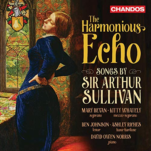 The Harmonious Echo Songs By Sir Arthur Sullivan