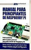 Manual para principiantes de Raspberry Pi: Instrucciones paso a paso para un proyecto inicial de Raspberry Pi
