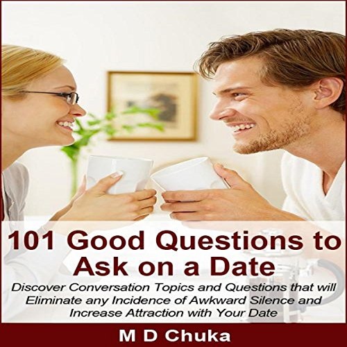 101 Good Questions to Ask on a Date audiobook cover art