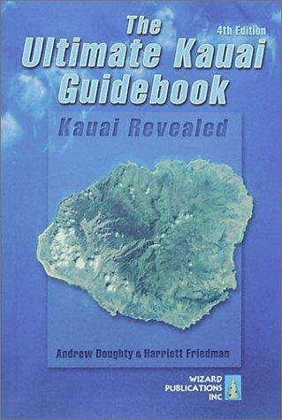 Download The Ultimate Kauai Guidebook: Kauai Revealed 0963942980