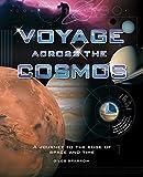 Voyage Across the Cosmos