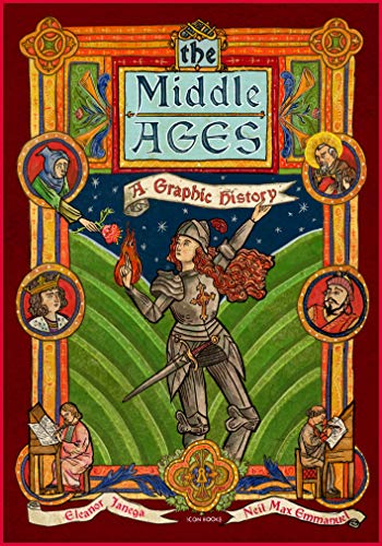 The Middle Ages: A Graphic History (Introducing)
