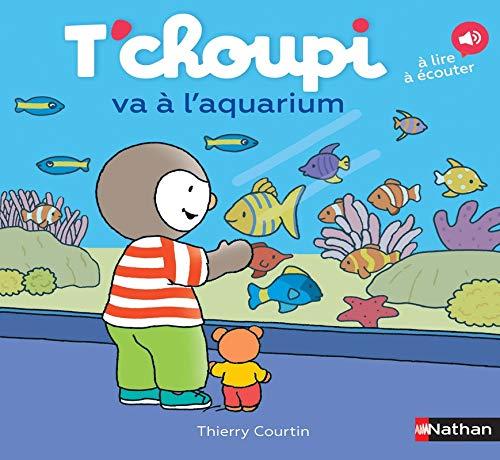 T\'choupi va à l\'aquarium (Les Albums T\'choupi)