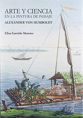 Arte y ciencia en la pintura de paisaje: Alexander von Humboldt (Theatrum Naturae)