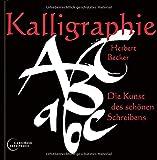 Kalligraphie: Die Kunst des schönen Schreibens