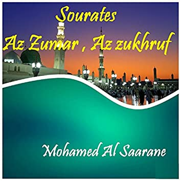 Sourates Az Zumar , Az zukhruf (Quran)