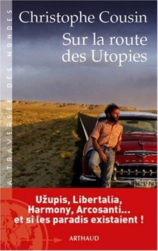 Sur la route des Utopies