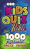 NIV, Kids' Quiz Bible, Hardcover, Comfort Print: Over 1,000 Fantastic Facts and Trivia