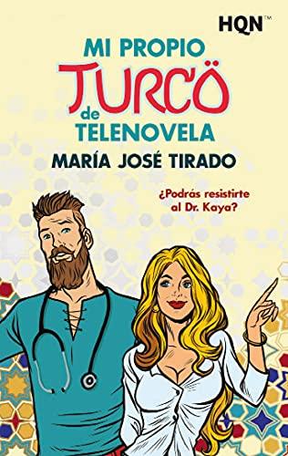 Mi propio turco de telenovela de María José Tirado