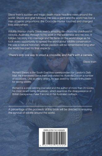 Wildlife Warrior: Steve Irwin 1962-2006 - A Man Who Changed the World