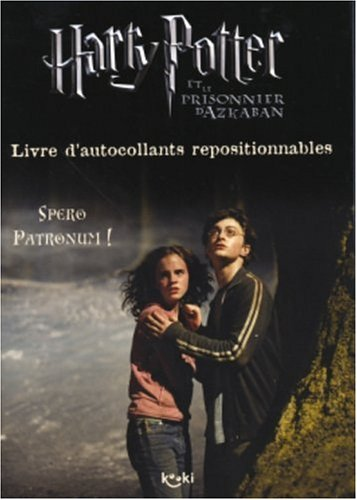 Harry Potter et le Prisonnier d'Azkaban : Spero Patronum ! (livre d'autocollants repositionnables)