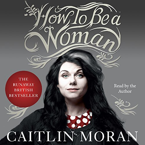 How to Be a Woman cover art
