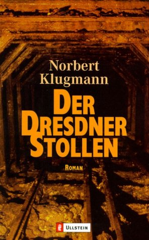Dresdner Stollen: Roman