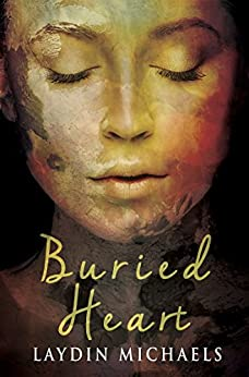 Buried Heart by [Laydin Michaels]