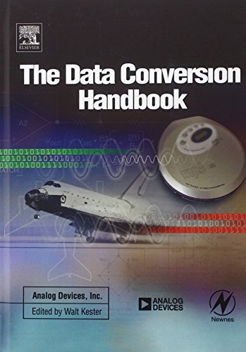 Compare Textbook Prices for Data Conversion Handbook Analog Devices 1 Edition ISBN 9780750678414 by Analog Devices Inc.  Engineeri