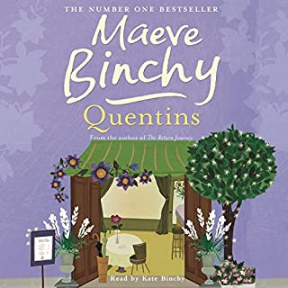 Quentins                   By:                                                                                                                                 Maeve Binchy                               Narrated by:                                                                                                                                 Kate Binchy                      Length: 12 hrs and 8 mins     57 ratings     Overall 4.8