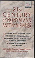 21st Century Synonym and Antonym Finder (21st Century Reference)