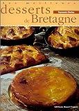 les meilleurs desserts de Bretagne - Ouest-France - 01/05/2000