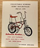 Collectable Schwinn Sting-ray Bicycles 1963 1/2 - 1979.