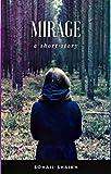 MIRAGE : A SHORT STORY (English Edition)