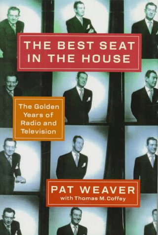 The Best Seat in the House: The Golden Years of Radio and Television