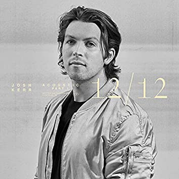 12/12 (Acoustic Pt. 1) (Acoustic)
