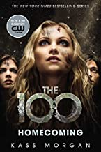 Homecoming: 3 (The 100, 3)