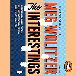 The Interestings                   By:                                                                                                                                 Meg Wolitzer                               Narrated by:                                                                                                                                 Jen Tullock                      Length: 15 hrs and 41 mins     87 ratings     Overall 4.4